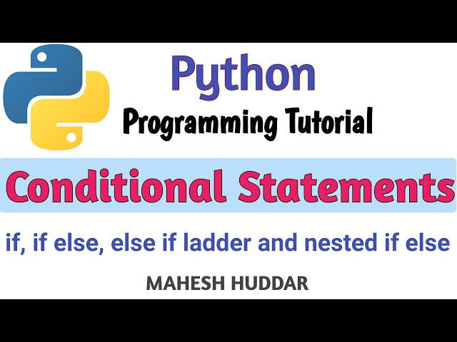 How to use different conditional statements in Python by Mahesh Huddar