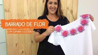 Barrado de Flor com Isamara Custódio