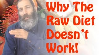 The Raw Food Diet Doesn