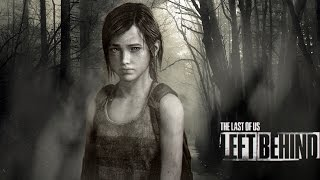 The Last of Us : Left Behind  | Partie 03