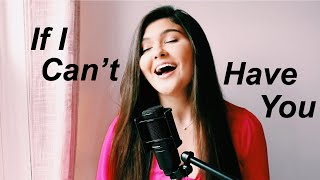 if i can't have you - shawn mendes (cover)