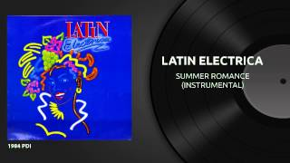 LATIN ELECTRICA - Summer Romance (1984)