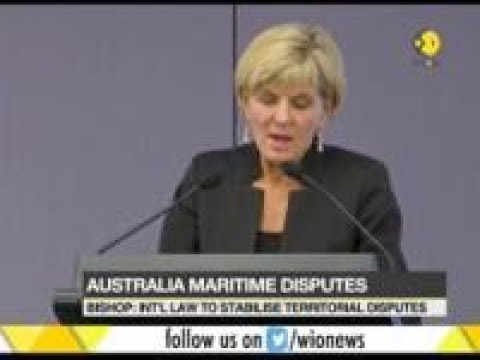 Australia's Foreign Minister Julie Bishop says, International law to stabilize territorial disputes