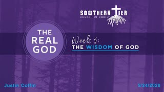 STCOC Sunday May 24th: Justin Coffin: How to Trust God's Wisdom