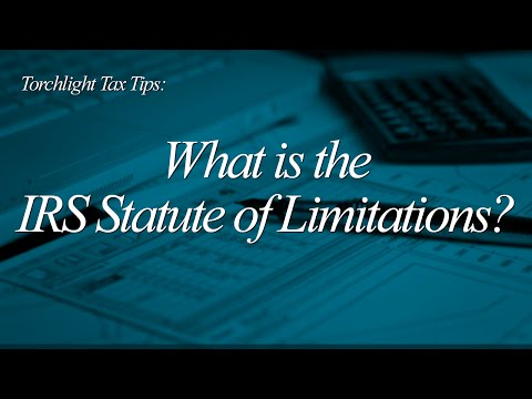 Tax Tips - What is the IRS Statute of Limitations?