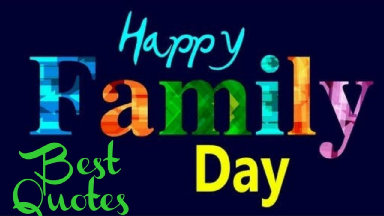 Happy International Family Day Whatsaap Status Video, Best ...