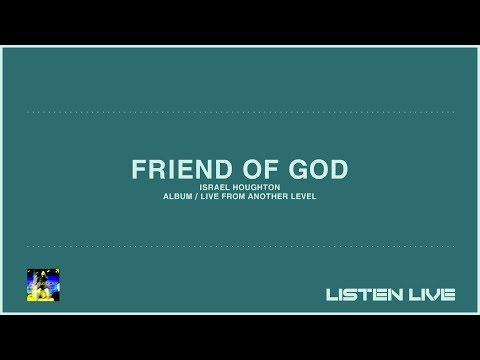 Israel Houghton - Friend Of God [Lyric Video]