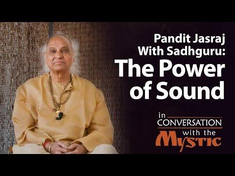 Pandit Jasraj With Sadhguru: The Power of Sound