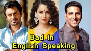 Top 10 Celebs Who Are Bad In English Speaking (2017)