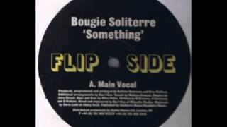 Bougie Soliterre ‎– Something (Main Vocal)