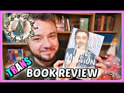 Trans Book Review | Vlogmas Day 6
