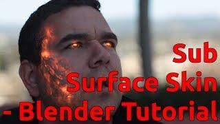 Subsurface Skin - Blender Tutorial
