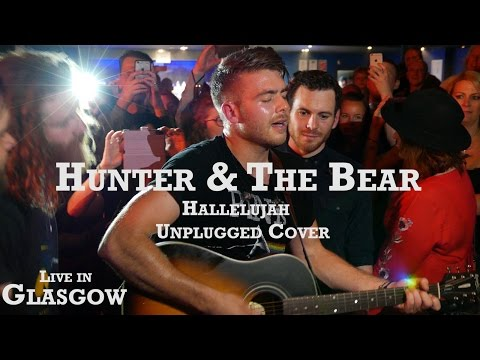 Hunter & The Bear - Hallelujah (Unplugged Cover)  Live In Glasgow