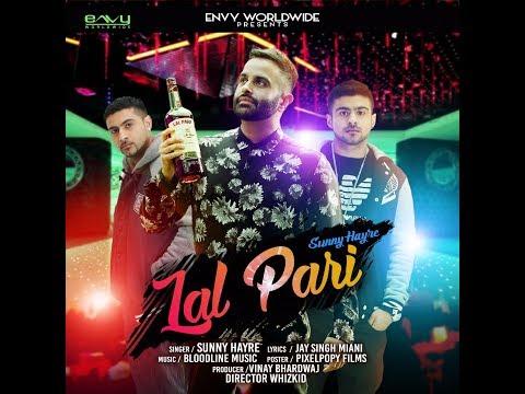 Lal Pari | Sunny Hayre | Bloodline | Full Video | Latest Punjabi Song 2018
