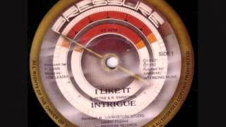 "INTRIGUE. ""I Like It"". 1982. 12"" version."