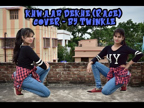 KHWAAB DEKHE (RACE) COVER BY- TWINKLE