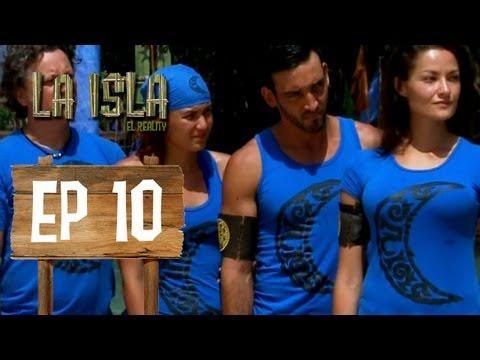 Primera Temporada - La Isla: El Reality - Capítulo 10