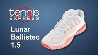 Nike Womens Lunar Ballistec 1.5 Shoe Review | Tennis Express