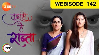 Tujhse Hai Raabta - Ep 142 - Webisode - March 07, 2019 | Zee TV