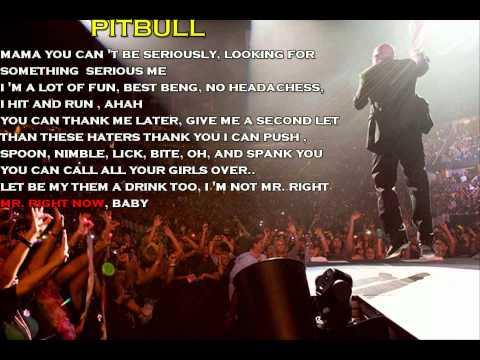 Pitbull Ft Akon - Mr. Right Now (lyrics)