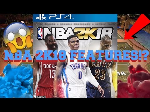 NBA 2K18 FEATURES! COVER ATHLETE REVEAL!?!?