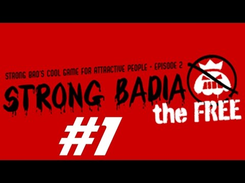 Let's Play Strong Bad's Cool Game For Attractive People Episode 2 : Part 1