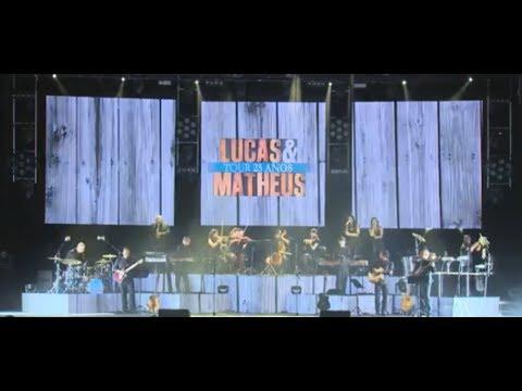 Lucas & Matheus - 25 Anos Ao Vivo no Coliseu (Full concert)