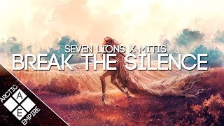 Seven Lions & MitiS - Break The Silence (feat. RBBTS)