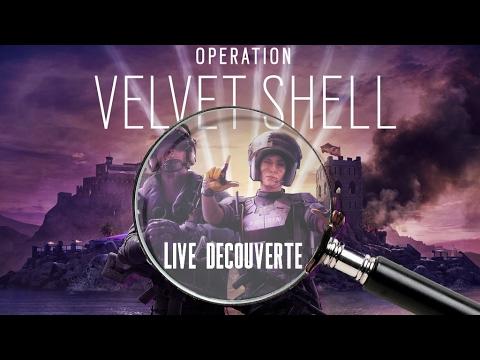 [Rediff] R6 Siège : Découverte de la MAJ Velvet Shell
