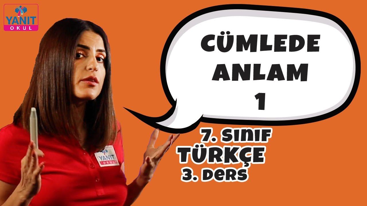 Cümlede Anlam   7. Sınıf Türkçe Konu Anlatımları #7trkc