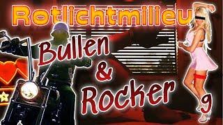Rocker & die Cops! - Rotlichtmilieu, mein Einstieg! Folge 9