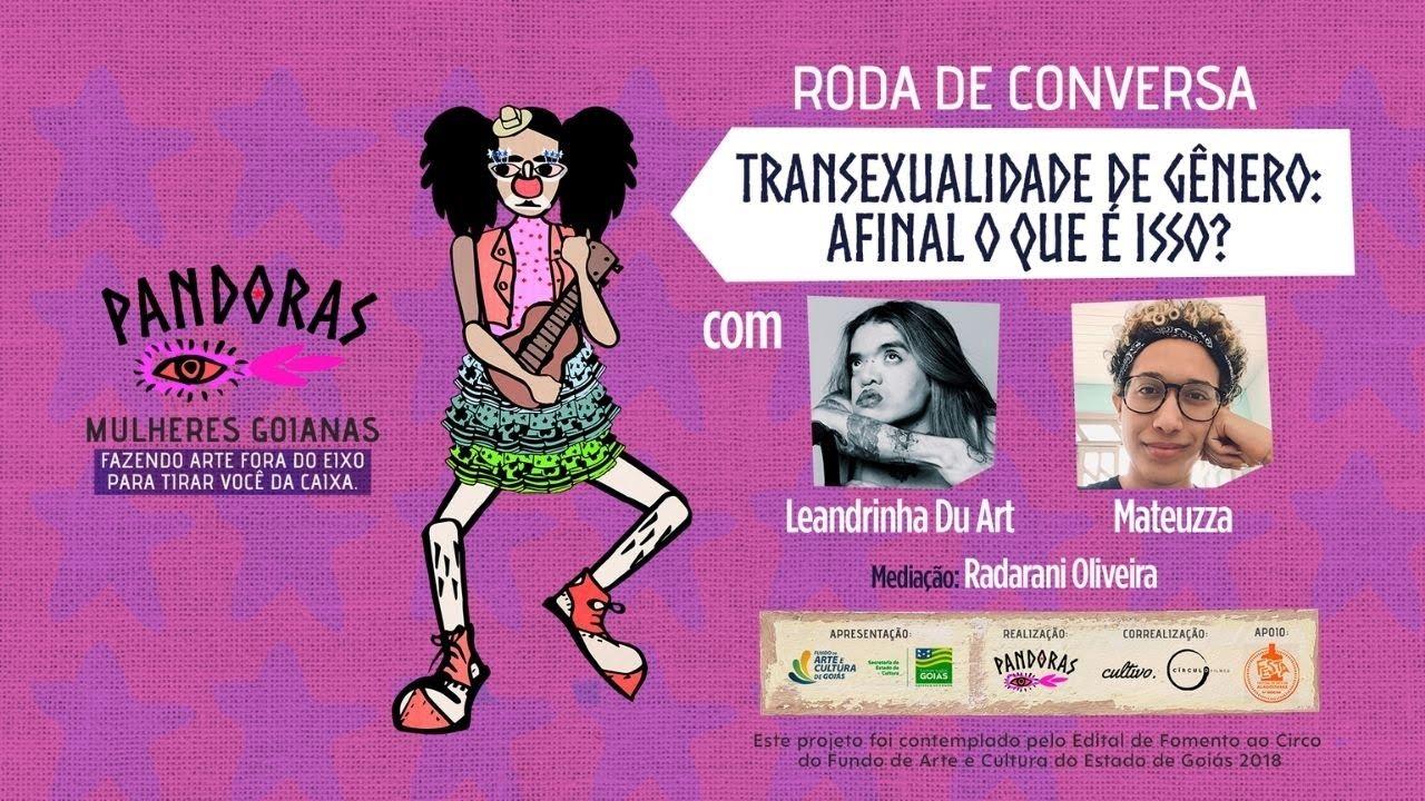 [live] Transexualidade de gêneros, com Leandrinha Du Arte e Mateuzza