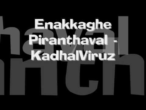 EnakkaghePiranthaval - KadhalViruz