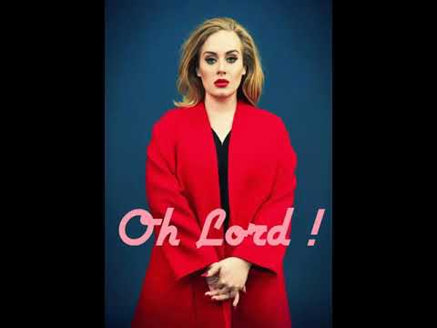 Adele New Leaked Song 2018 - Lord