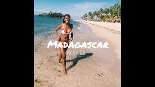 NOSY BE, MADAGASCAR 2017 | TRAVEL VIDEO