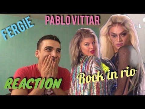 Reação Fergie e Pablo Vittar - Sua Cara (Rock In Rio 2017)