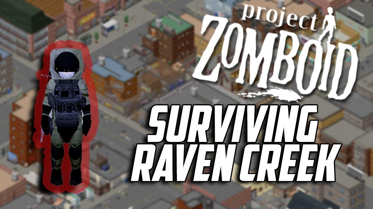 Project Zomboid   Surviving Raven Creek
