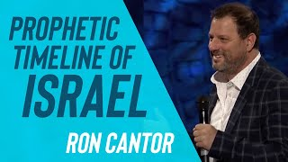 PROPHETIC TIMELINE OF ISRAEL :: RON CANTOR