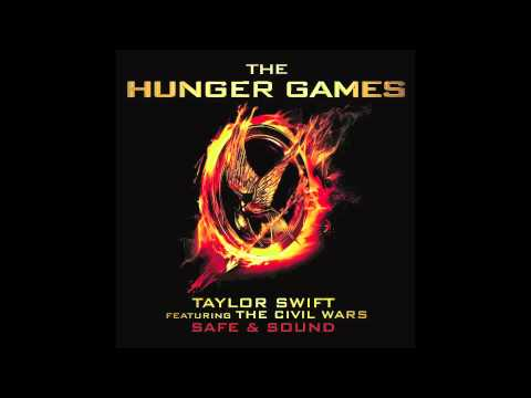 "Taylor Swift feat. The Civil Wars ""Safe & Sound"" (from The Hunger Games Soundtrack)"