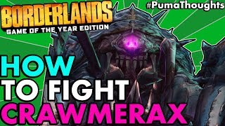How to Fight or Solo Farm Crawmerax in Borderlands 1 Remastered (Glitch/Legit Method) #PumaThoughts