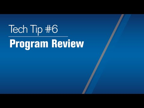 Tech Tip 2021 #6: Program Review