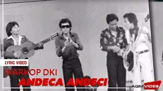 Warkop DKI - Andeca Andeci | Lyric Video