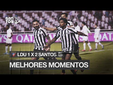 LDU 1 X 2 SANTOS | MELHORES MOMENTOS | CONMEBOL LIBERTADORES (24/11/20)