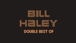 Bill Haley - Double Best Of (Full Album / Album complet)