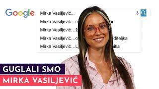 Mirka Vasiljević: Umem da budem ljubomorna žena! | GUGLALI SMO | S03E10