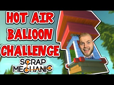 Scrap Mechanic - HOT AIR BALLOON CHALLENGE! VS AshDubh - [#43] | Gameplay