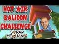 Scrap Mechanic - HOT AIR BALLOON CHALLENGE! VS AshDubh - [#43] | Gameplay
