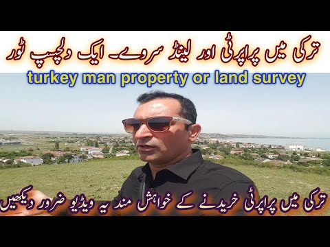 Property & Land For Sale In Turkey  A Breif Survey By PAK Int. Business Promotion