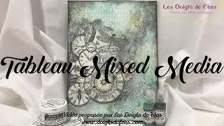[Tuto / DIY] Tableau Mixed media - Les Doigts de Fées