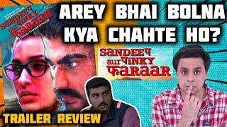 Sandeep Aur Pinky Faraar Trailer Review   Arjun Kapoor   Parineeti Chopra   RJ Raunak   Baua